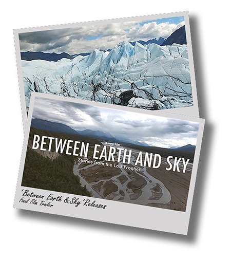 'Between Earth and Sky' documentary releases final film trailer